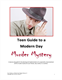 Picture of Teen Guide to a Modern Day Murder Mystery - Download
